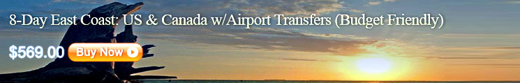 8-Day East Coast: US & Canada w/Airport Transfers (Budget Friendly)