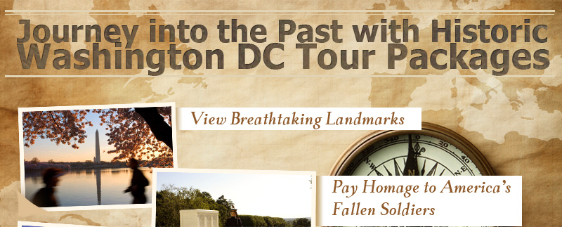 Journey into the Past with Historic Washington DC Tour Packages