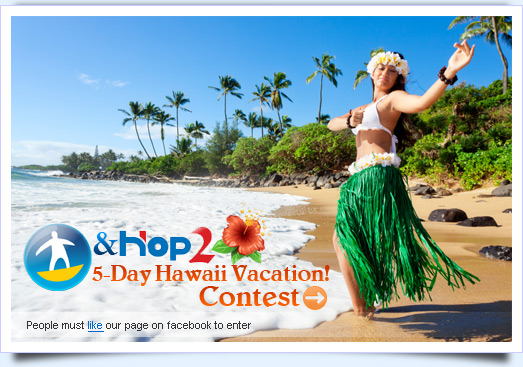 Tours4fun & Hop2 - 5-Day Hawaii Vacation Contest!